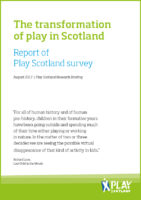 The transformation of play in Scotland: report of Play Scotland survey