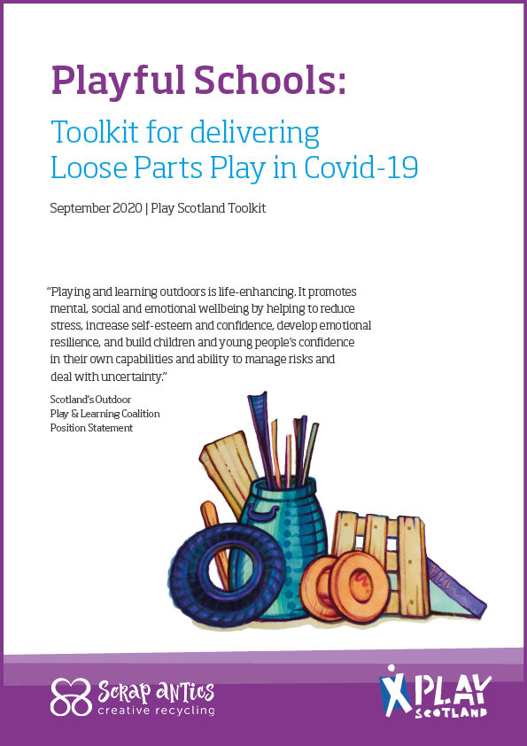 Playful Schools: Toolkit for delivering Loose Parts Play in Covid-19