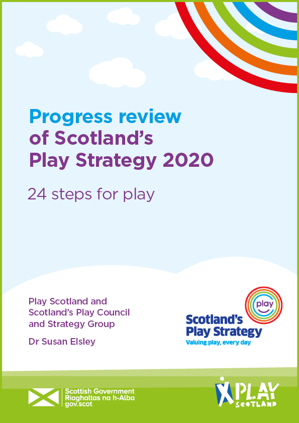 Progress review of Scotland's Play Strategy 2020