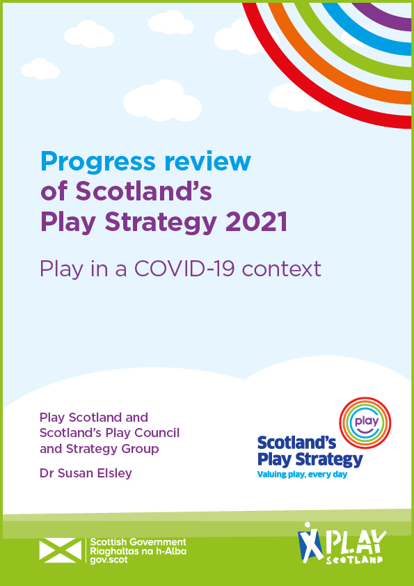 Progress review of Scotland's Play Strategy 2021