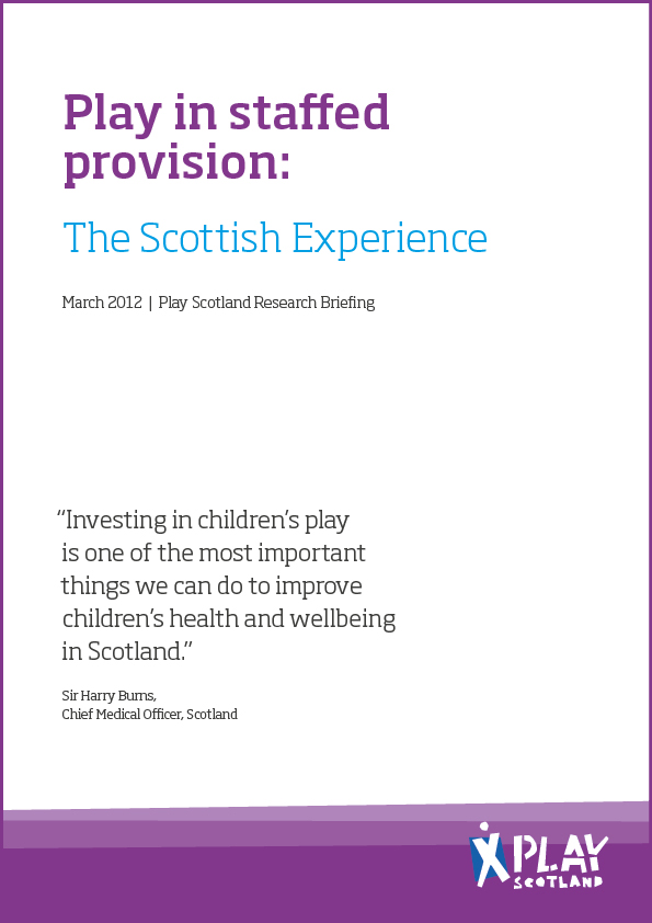Play in Staffed Provision: The Scottish Experience