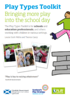 Play Scotland Play Types Toolkit – bringing more play into the school day