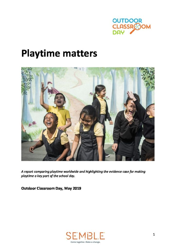 Playtime Matters Report Outdoor Classroom Day