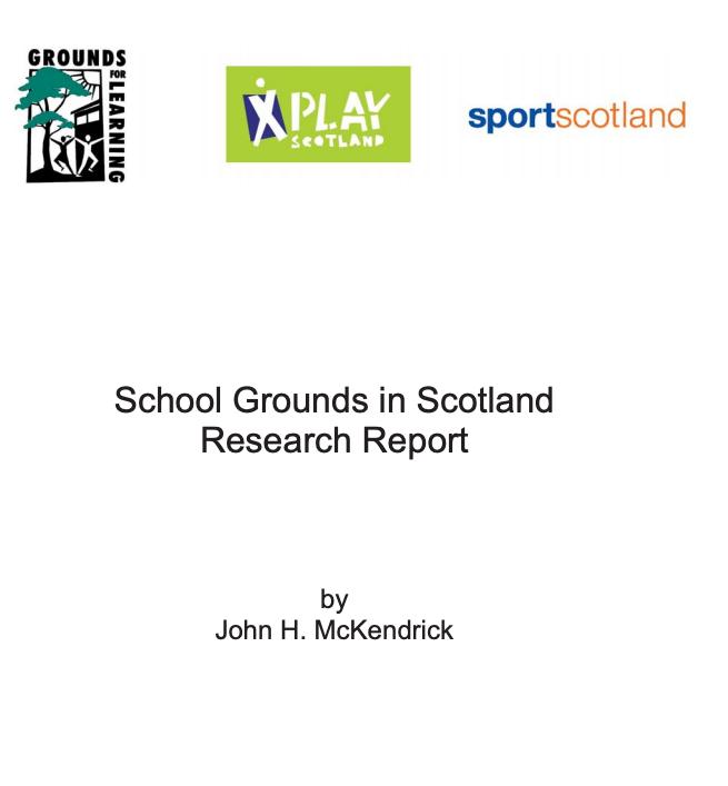 Scottish School Grounds Survey full report