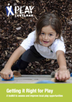Getting it Right for Play Toolkit: To assess and improve local play opportunities