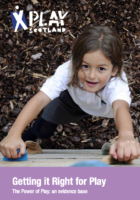 Getting it Right for Play: The Power of Play: an evidence base