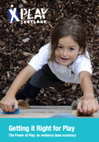 Getting it Right for Play: The Power of Play: an evidence base – summary
