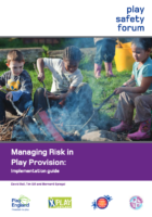 Managing Risk in Play Provision implementation guide 2nd edition