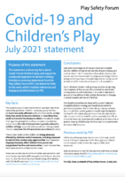 Play Safety Forum: Covid-19 and Children's Play July 2021 statement