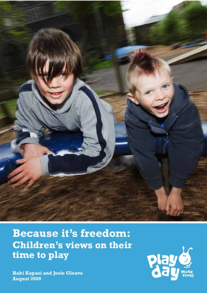 Childrens views on their time to Play – Freedom