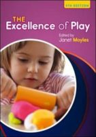 The Excellence of Play.  Janet Moyles