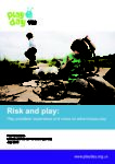 Risk and play- play providers experience and views on adventurous play