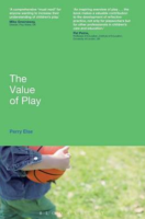 The Value of Play. Perry Else